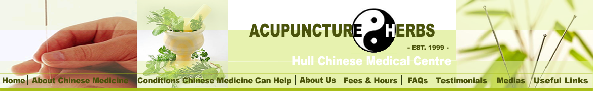 Acupuncture & Herbs - Hull Chinese Medical Centre